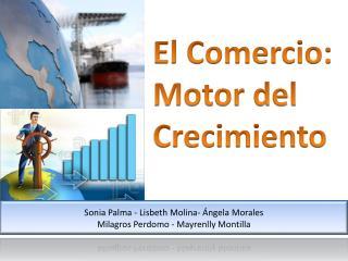 El Comercio:  Motor del Crecimiento
