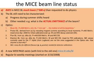 the MICE beam line status