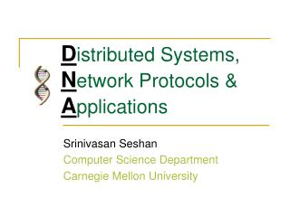 D istributed Systems, N etwork Protocols & A pplications