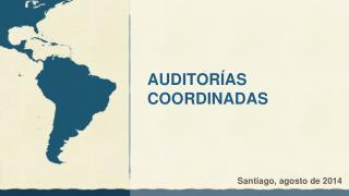 AUDITORÍAS  COORDINADAS