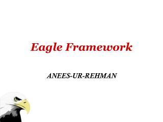 Eagle Framework
