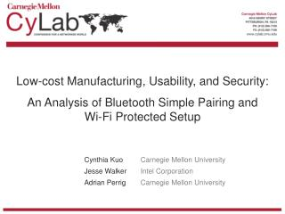 Low-cost Manufacturing, Usability, and Security: