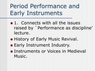 Period Performance and Early Instruments