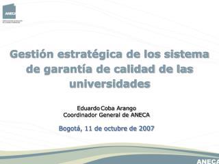 Gestión estratégica de los sistema de garantía de calidad de las universidades