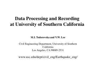 Data Processing and Recording  at University of Southern California