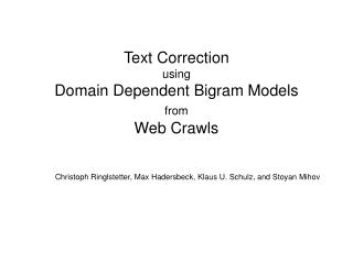Text Correction  using  Domain Dependent Bigram Models  from Web Crawls