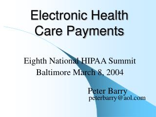 Electronic Health Care Payments