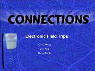 Electronic Fieldtrips