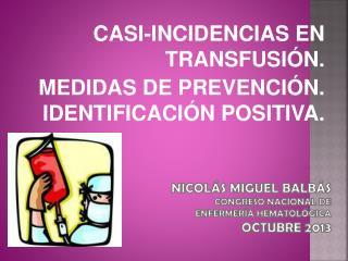 Nicolás miguel  balbás congreso nacional de  enfermería hematológica octubre 2013