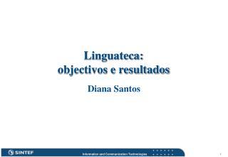 Linguateca: objectivos e resultados