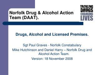 Norfolk Drug  Alcohol Action Team DAAT.