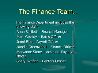 The Finance Team�