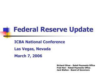 Federal Reserve Update