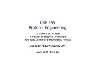 CSE 555 Protocol Engineering