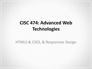 CISC 474: Advanced Web Technologies