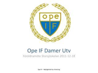Ope IF  Damer Utv Föräldramöte Storsjöskolan  2011-12-18