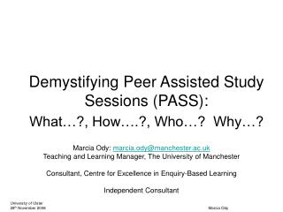 Demystifying Peer Assisted Study Sessions PASS:  What , How ., Who   Why