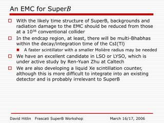 An EMC for Super B