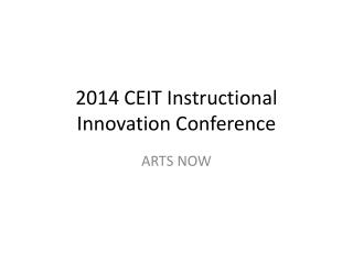 2014 CEIT Instructional Innovation Conference