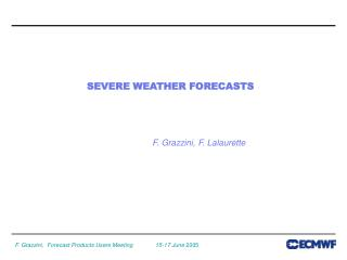SEVERE WEATHER FORECASTS