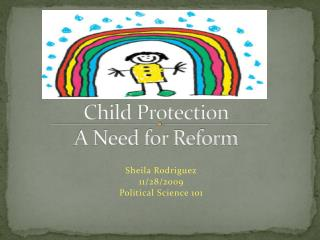 Child Protection A Need for Reform
