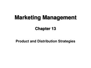 Marketing Management Chapter 13