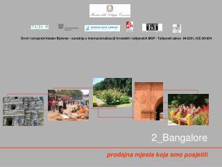 2_Bangalore prodajna mjesta koja smo posjetili
