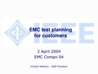 EMC test planning for customers