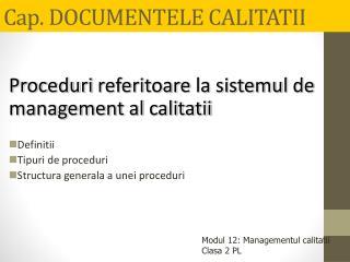 Cap. DOCUMENTELE CALITATII