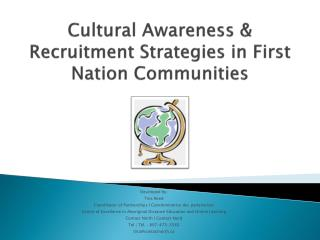 Cultural Awareness & Recruitment Strategies in First Nation Communities