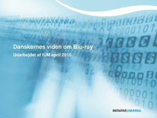 Danskernes viden om Blu-ray