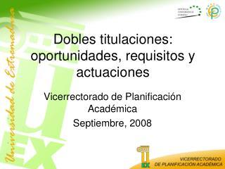 Dobles titulaciones: oportunidades, requisitos y actuaciones