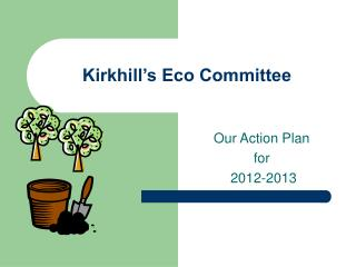 Kirkhill�s Eco Committee