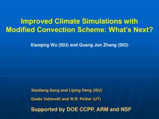Supported by DOE CCPP, ARM and NSF