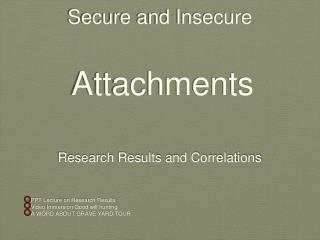 Secure and Insecure  Attachments