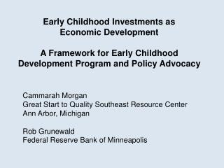 Early Childhood Investments as  Economic Development