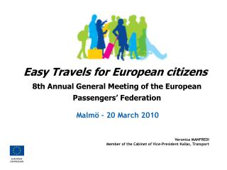 8th Annual General Meeting of the European Passengers� Federation