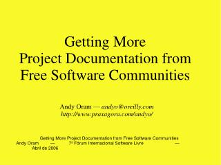 Getting More Project Documentation from Free Software Communities