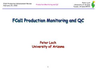 FCal1 Production Monitoring and QC