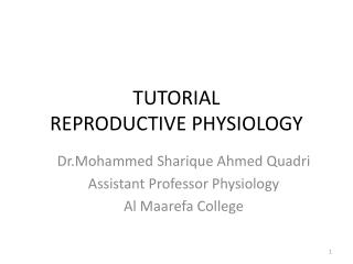 TUTORIAL  REPRODUCTIVE PHYSIOLOGY