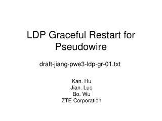 LDP Graceful Restart for Pseudowire