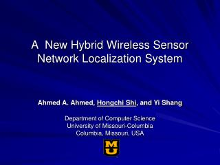 A  New Hybrid Wireless Sensor Network Localization System