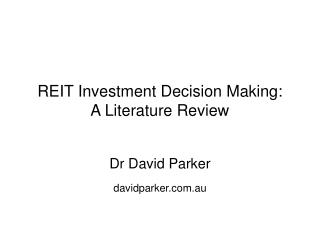 REIT Investment Decision Making: A Literature Review