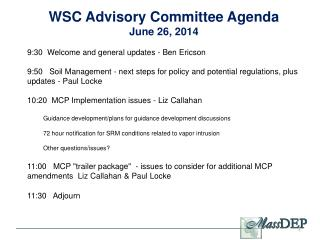 WSC Advisory Committee Agenda June 26, 2014 9:30  Welcome and general updates - Ben Ericson