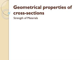 Geometrical properties of cross-sections
