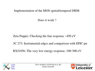 Implementation of the MOS spatial/temporal DRM: Does it work ?