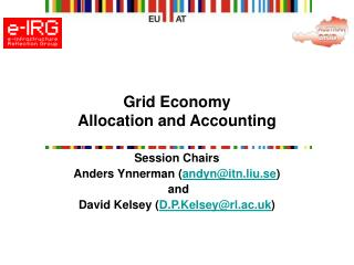 Grid Economy   Allocation and Accounting