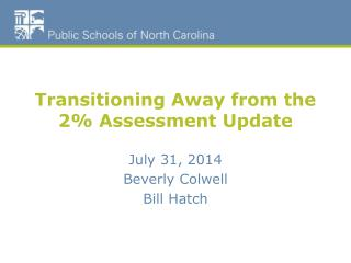 Transitioning Away from the 2% Assessment Update