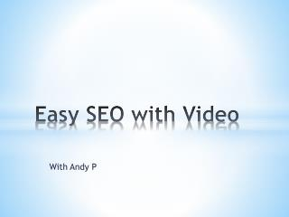 Easy SEO with Video