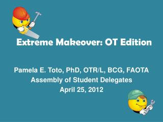 Extreme Makeover: OT Edition
